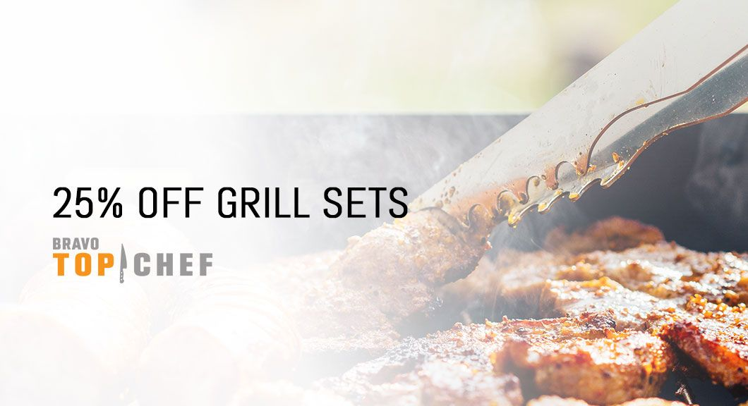 25% off all grill sets at topchefcutlery.com
