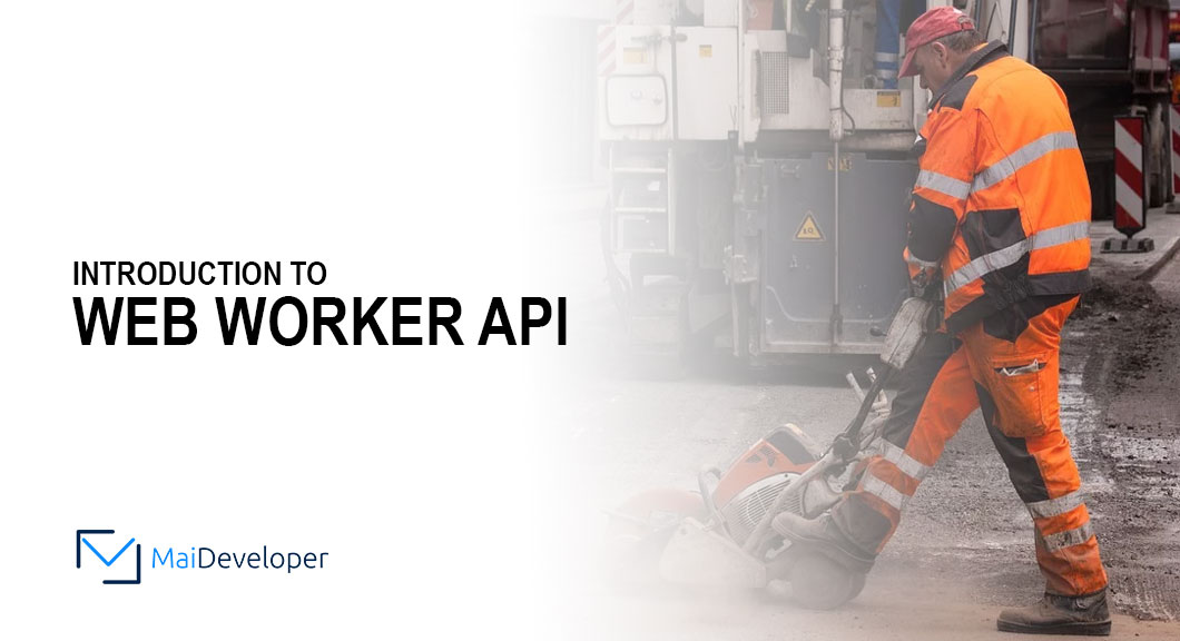 Introduction to Web Worker API